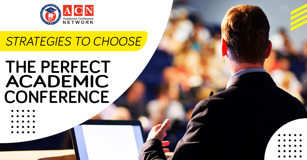Strategies to choose the perfect academic conference